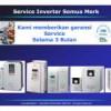 Service Inverter Semua Merk - BERGARANSI ! ! !