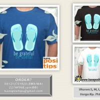T-shirt Motivasi - Be Grateful be Useful
