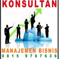 KONSULTAN MANAJEMEN BISNIS / CONSULTAN SOP / BPR/ HP. 0815 9767636