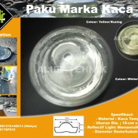 Paku Marka Jalan Kaca | Tempered Glass Road Stud,081316140014