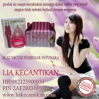 VACUM PAYUDARA www.lakecantikan.com 082123900033