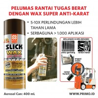 Pelumas Rantai + Wax Super Anti Karat PRIMO SLICK WAX 400 ml
