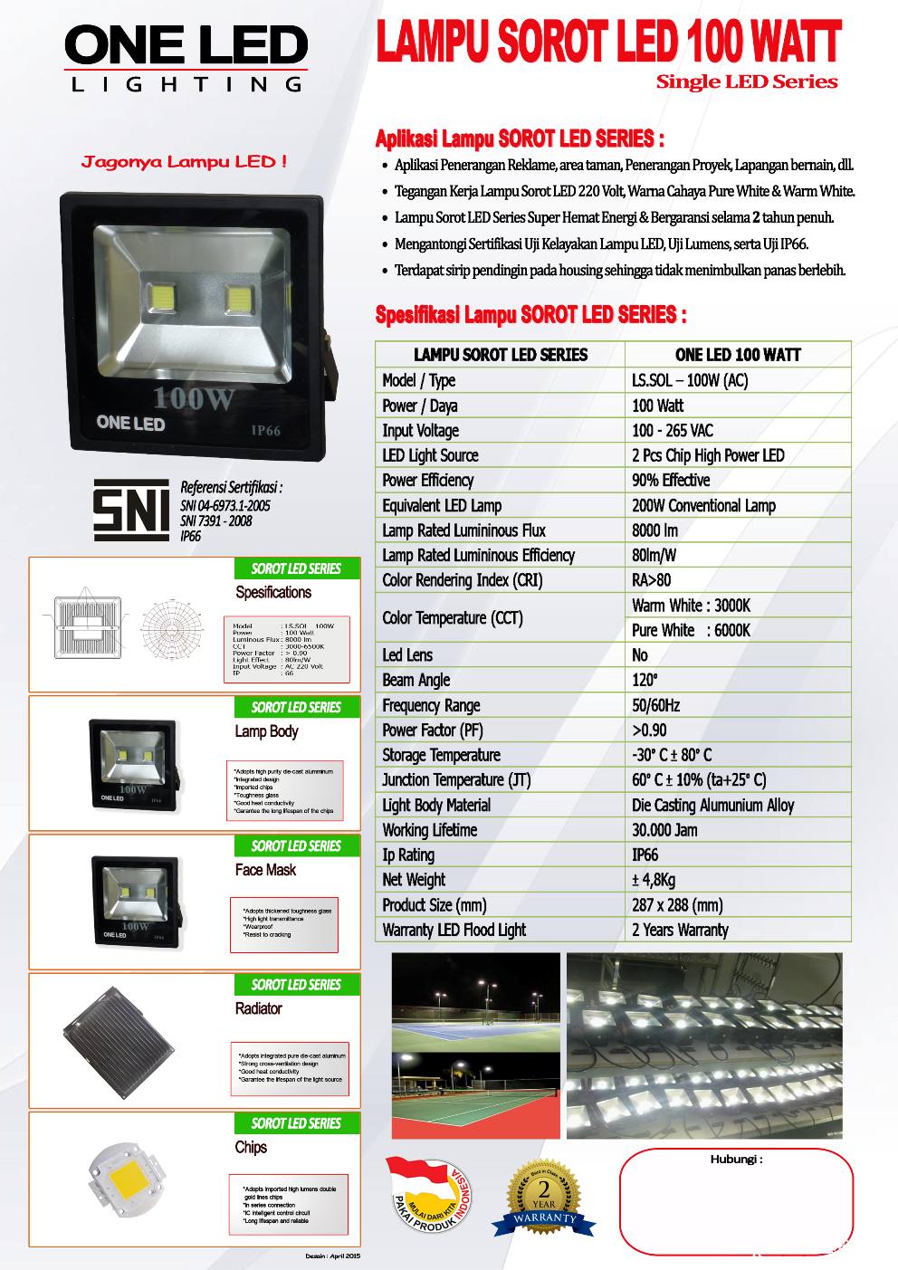 Lampu Sorot 100watt One Led Produk Ges Indonesia 100w Light Source 2 Pcs High Power Color Pure White Warm Protection Grade Ip66 Life Span 50000h Weight 480 Kg