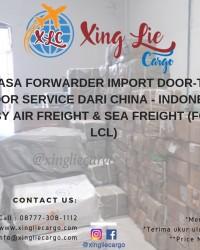 Jasa Import Barang dari China Door to Door Service www.xingliecargo.com
