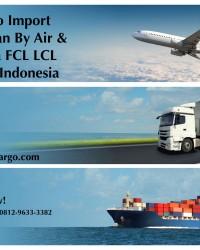 Jasa Ekspedisi Import By Air By Sea Murah, Aman dan Bergaransi