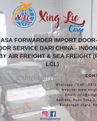 Jasa Forwarder Ekspedisi Import Door to Door Xing Lie Cargo 081296333382