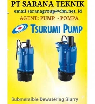 Jual TSURUMI PUMP SUBMERSIBLE DEWATERING SLURRY POMPA