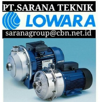 Jual LOWARA PUMP - PT SARANA TEKNIK CENTRIFUGAL LOWARA PUMP submersible lowara PUMPS