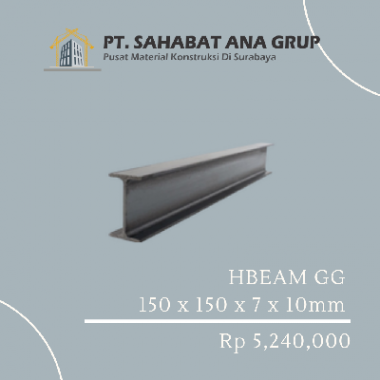 HBEAM GG 150 x 150 x 7 x 10mm Panjang 12M