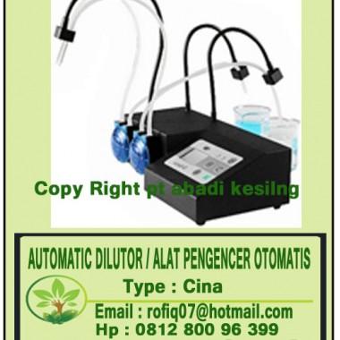 AUTOMATIC DILUTOR / ALAT PENGENCER OTOMATIS