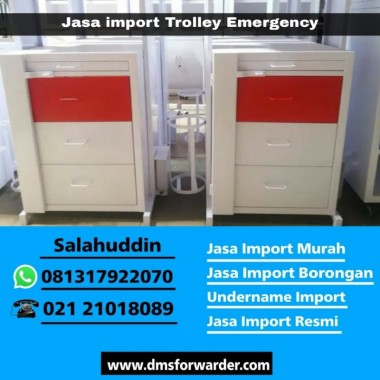 Jasa Import Trolley Emergency China   081317922070