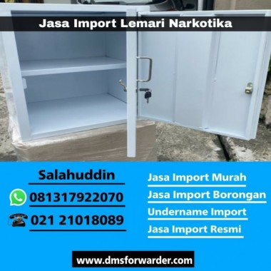 Jasa Import Lemari Narkotika   081317922070