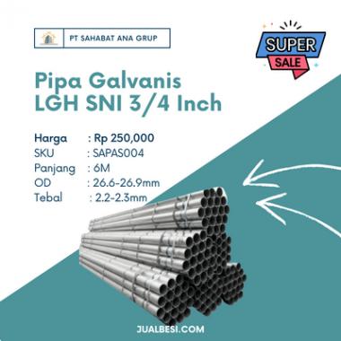 Pipa Galvanis LGH SNI 3/4 Inch